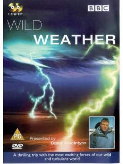 Wild Weather [Edizione: Regno Unito]