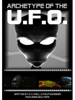 Archetype Of The Ufo [Edizione: Regno Unito]