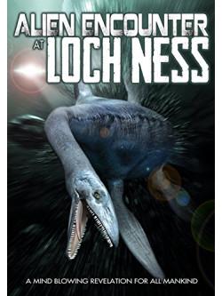 Alien Encounter At Loch Ness [Edizione: Regno Unito]
