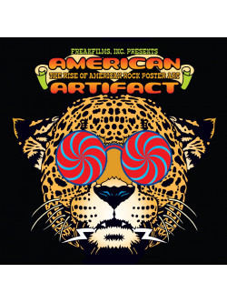 American Artifact The Rise Of American Rock Poster Art [Edizione: Regno Unito]