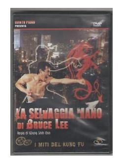Selvaggia Mano Di Bruce Lee (La)