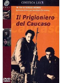 Prigioniero Del Caucaso (Il)