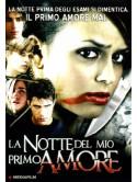 Notte Del Mio Primo Amore (La)