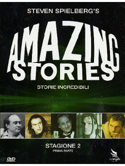 Amazing Stories - Storie Incredibili - Stagione 02 01 (3 Dvd)