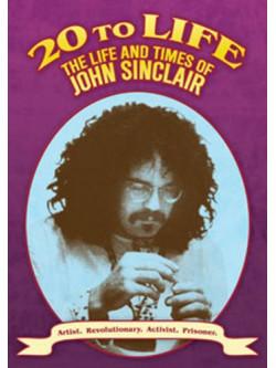 20 To Life  The Life  Times Of John Sinclair [Edizione: Regno Unito]