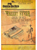Green On Red - Valley Fever: Live At Rialto