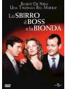 Sbirro, Il Boss E La Bionda (Lo)
