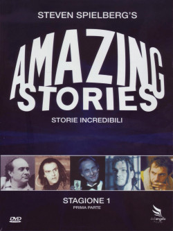 Amazing Stories - Storie Incredibili - Stagione 01 01 (3 Dvd)