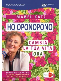 Mabel Katz - Ho'Oponopono Cambia La Tua Vita Ora