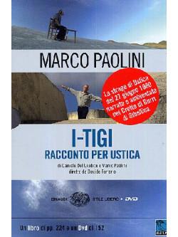 I-Tigi A Gibellina - Racconto Per Ustica (Marco Paolini) (Dvd+Libro)