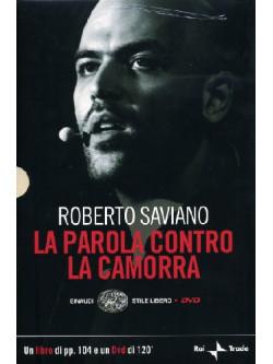 Parola Contro La Camorra (La) (Roberto Saviano) (Dvd+Libro)