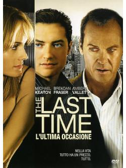 Last Time (The) - L'Ultima Occasione