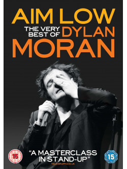 Dylan Moran: Aim Low - The Very Best Of Dylan Moran [Edizione: Regno Unito]