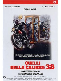 Quelli Della Calibro 38