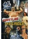 Wrestling 02 - The Grudge