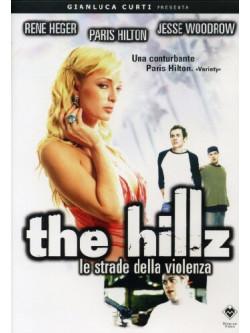 Hillz (The) - Le Strade Della Violenza