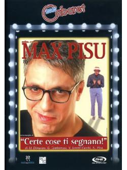Max Pisu - Certe Cose Ti Segnano