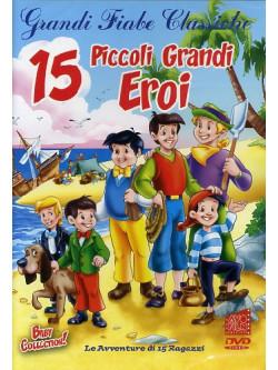 15 Piccoli Grandi Eroi