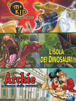 Time Kid - La Macchina Del Tempo / L'Isola Dei Dinosauri / Archie E L'Uomo Delle Caverne (3 Dvd)