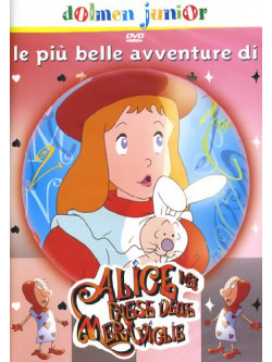 Alice Nel Paese Delle Meraviglie - Le Piu' Belle Avventure