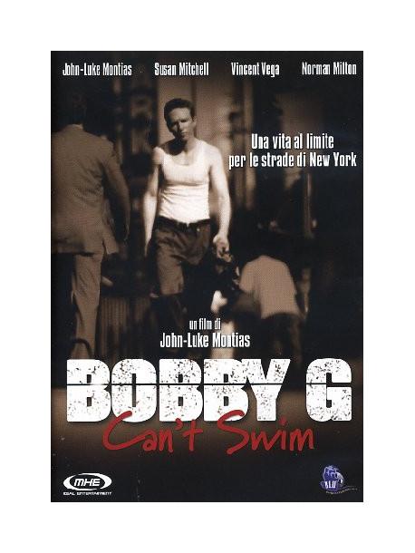 Bobby G - Can't Swim