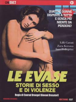 Evase (Le) - Storie Di Sesso E Di Violenza