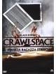 Crawlspace - Striscia Ragazza Striscia