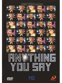 Anything You Say - Mon Idole