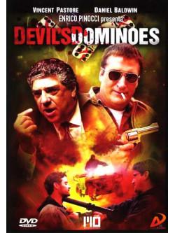 Devil's Dominoes - Effetto Domino