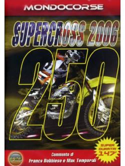 Supercross Usa 2006 - Classe 250