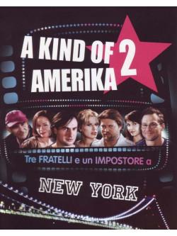 Kind Of America 2 (A) - Tre Fratelli E Un Impostore A New York