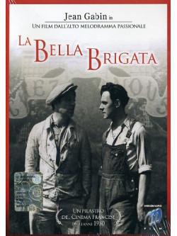 Bella Brigata (La)