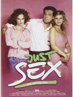 Just Sex And Nothing Else - Sesso, Amore E Teatro