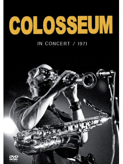 Colosseum - In Concert 1971