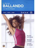 In Forma Ballando (Dvd+Booklet)