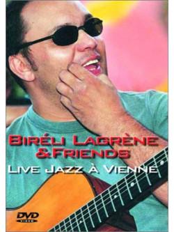 Lagrene Bireli - Bireli Lagrene & Friends - Live Jazz A Vienne