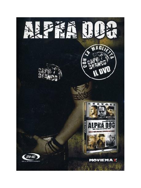 Alpha Dog (Deluxe Edition) (Dvd+Maglietta)