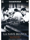 Nave Bianca (La)