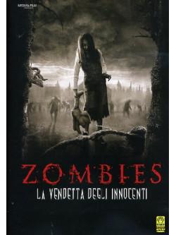 Zombies - La Vendetta Degli Innocenti