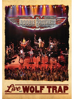 Doobie Brothers (The) - Live At Wolf Trap