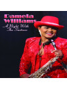 Pamela Williams - A Night With The Saxtress