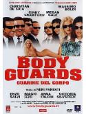 Bodyguards - Guardie Del Corpo