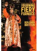 Benjamin Britten - The Burning Fiery Furnace [Edizione: Regno Unito]