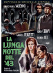 Lunga Notte Del 43 (La)