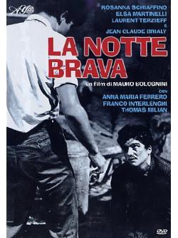 Notte Brava (La)