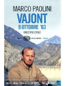 Vajont 9 Ottobre 1963 - Orazione Civile (Dvd+Libro)