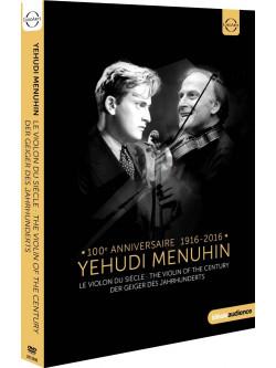Yehudi Menuhin - The Violin Of The Century