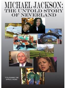 Michael Jackson - Untold Story Of Neverland