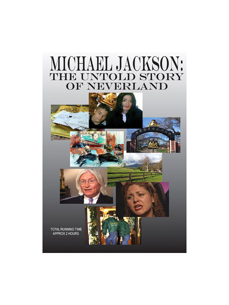 Michael Jackson - Untold Story Of Neverland