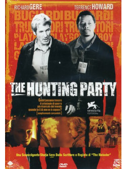 Hunting Party (The) - I Cacciatori